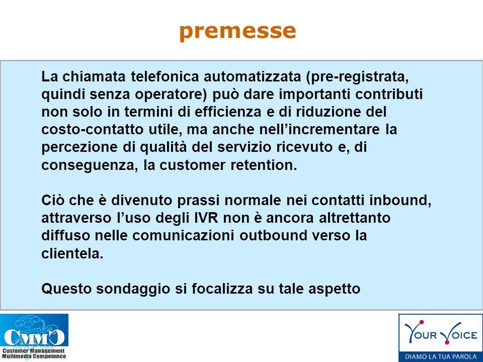 La chiamata telefonica automatizzata (pre-registrata, quindi senza operatore) può dare importanti contributi non solo in termini di efficienza e di riduzione del costo-contatto utile, ma anche nellincrementare la percezione di qualità del servizio ricevuto e, di conseguenza, la customer retention.