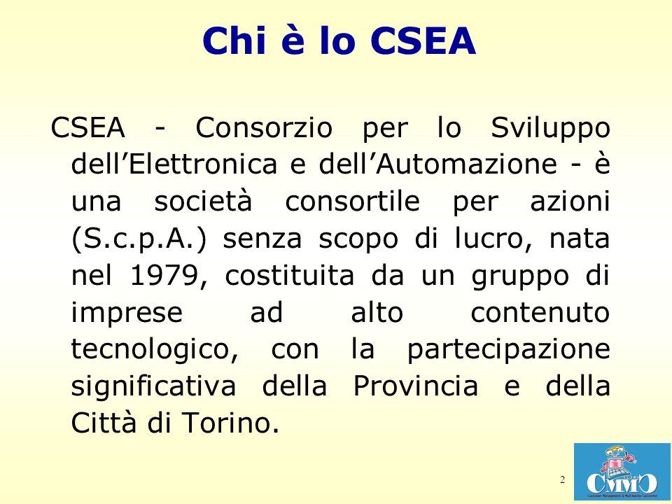 2 Chi è lo CSEA CSEA - Consorzio per lo Sviluppo dellElettronica e dellAutomazione - è una società consortile per azioni (S.c.p.A.) senza scopo di luc