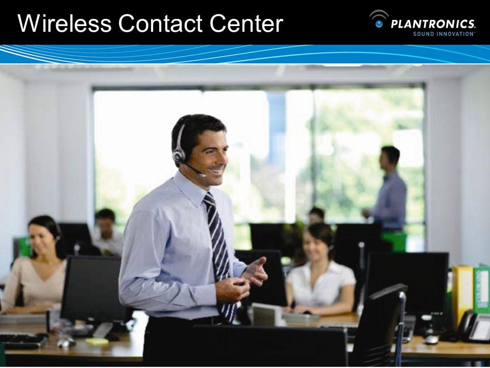 11 Wireless Contact Center Tecnologia Dect Portata fino a 100 metri Fino a 9 ore di talking time Disponibile in versione monoauricolare voice tube e b