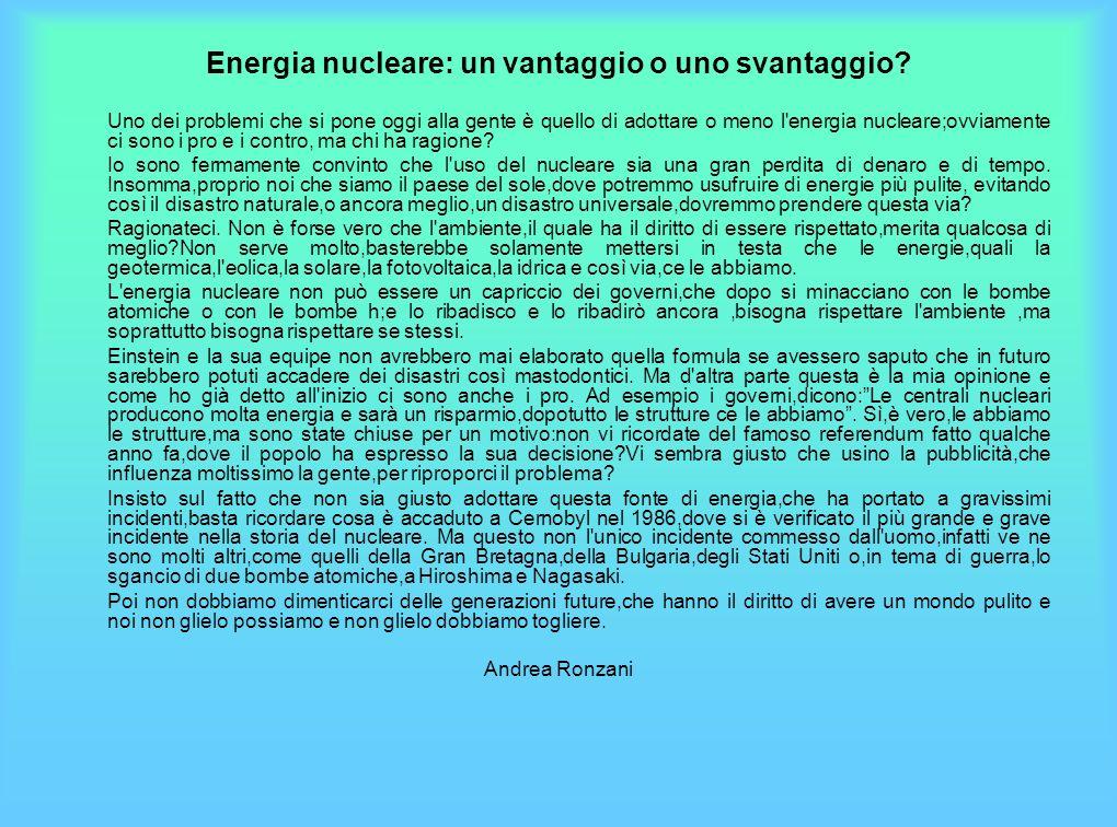 Energia nucleare: un vantaggio o uno svantaggio.