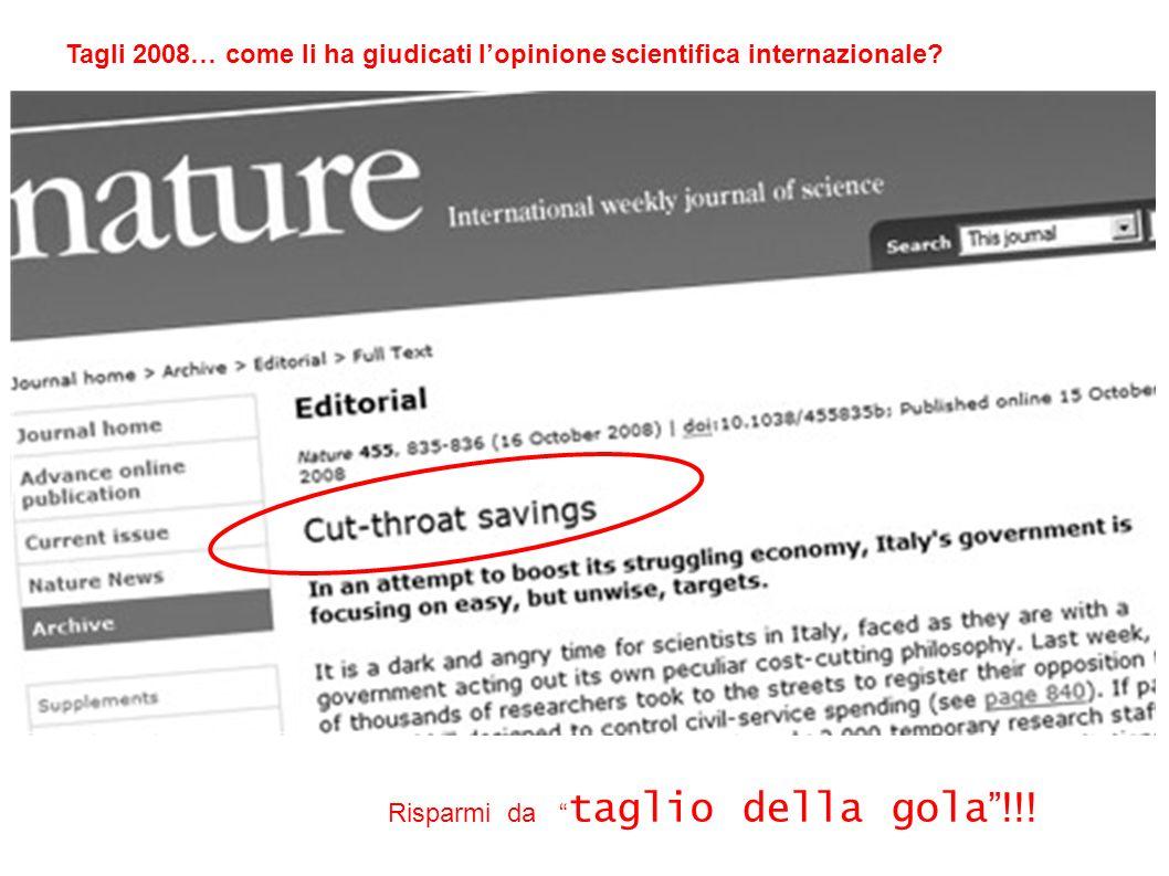 Tagli 2008… come li ha giudicati lopinione scientifica internazionale? Risparmi da taglio della gola !!!