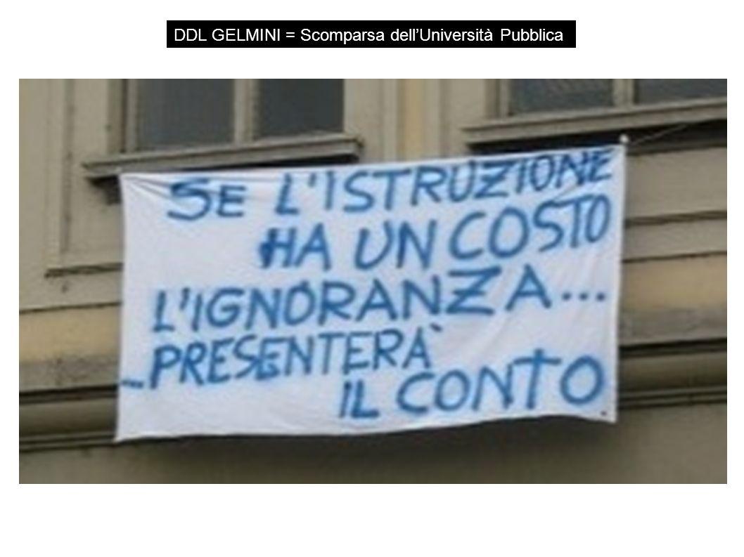 DDL GELMINI = Scomparsa dellUniversità Pubblica