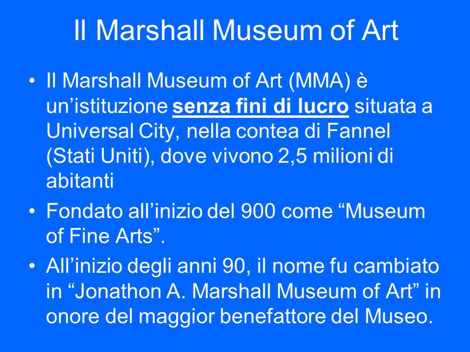 Il Marshall Museum of Art Il Marshall Museum of Art (MMA) è unistituzione senza fini di lucro situata a Universal City, nella contea di Fannel (Stati