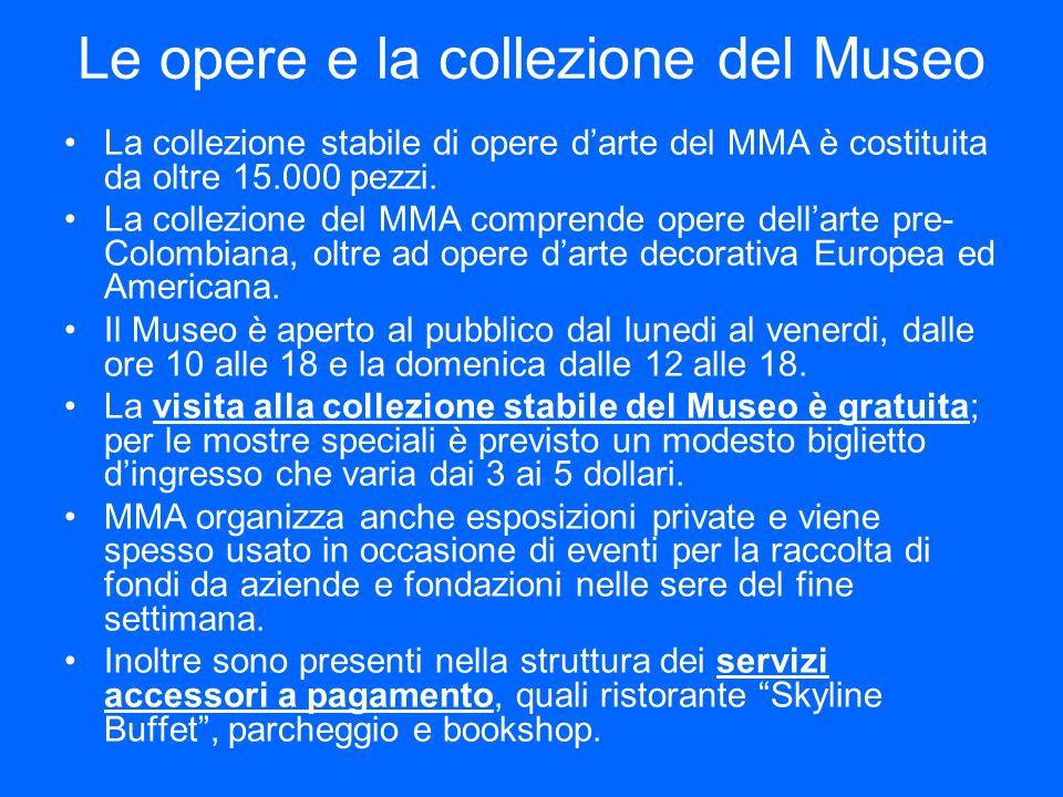 Le opere e la collezione del Museo La collezione stabile di opere darte del MMA è costituita da oltre 15.000 pezzi. La collezione del MMA comprende op