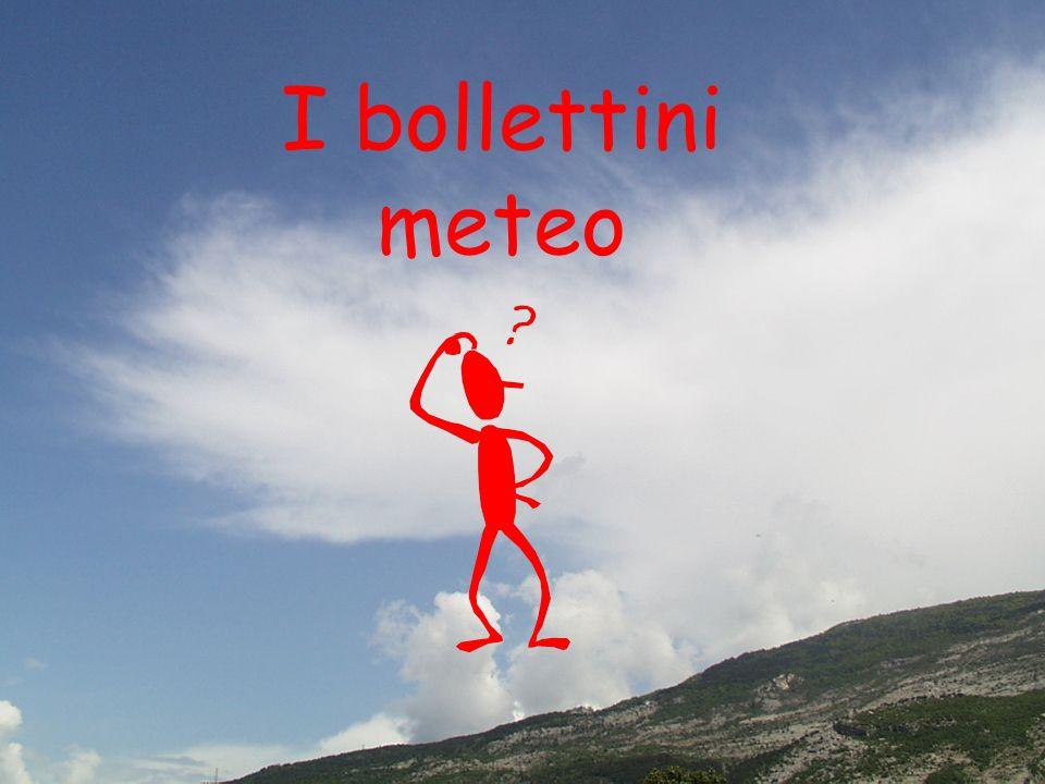 I bollettini meteo