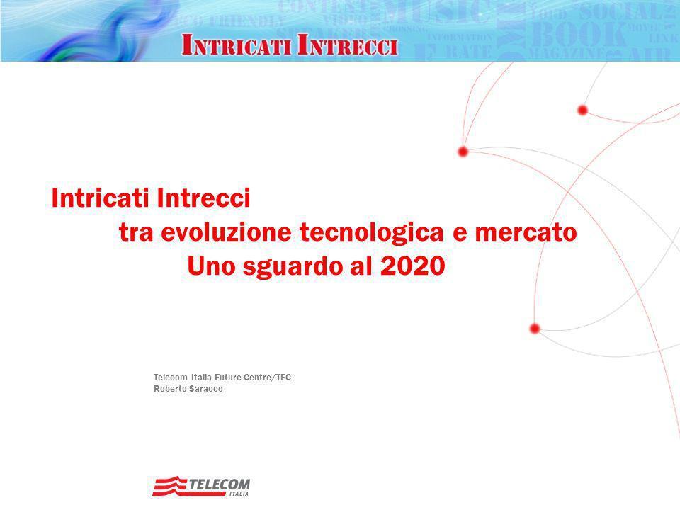 Rotary, Padova – 20 gennaio 2010 Futuro ICT Roberto Saracco, Telecom Italia Future Centre/ TFC 31 Alcuni Scenari a larga banda: