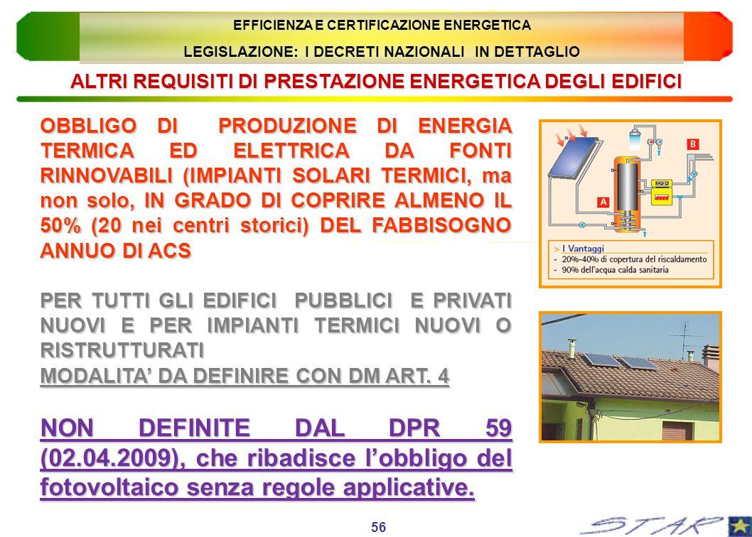 OBBLIGO DI PRODUZIONE DI ENERGIA TERMICA ED ELETTRICA DA FONTI RINNOVABILI (IMPIANTI SOLARI TERMICI, ma non solo, IN GRADO DI COPRIRE ALMENO IL 50% (2