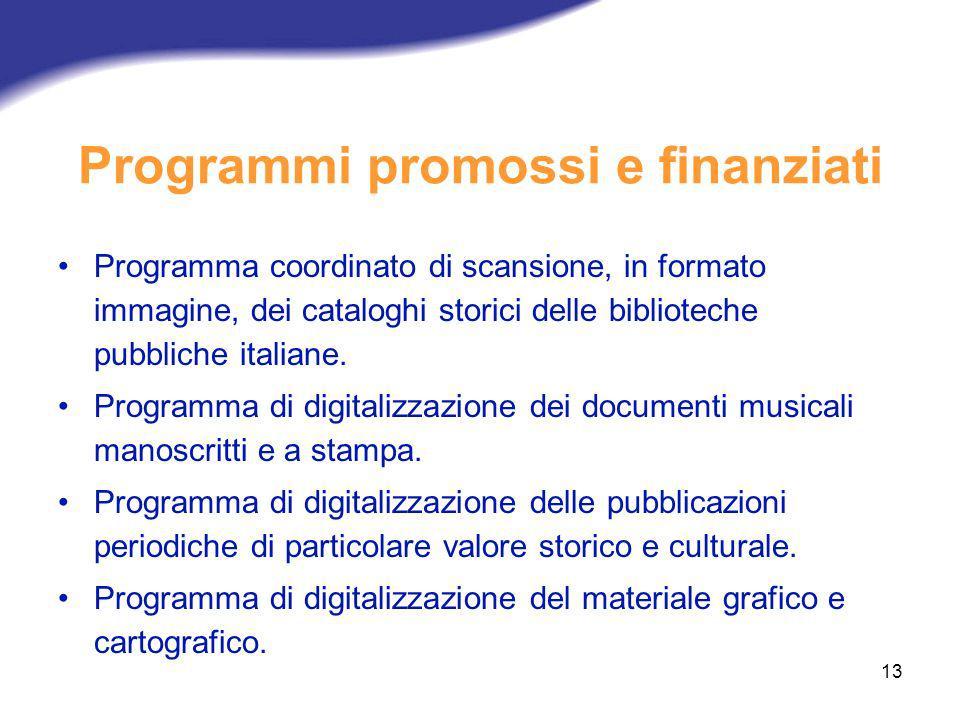 13 Programma coordinato di scansione, in formato immagine, dei cataloghi storici delle biblioteche pubbliche italiane. Programma di digitalizzazione d