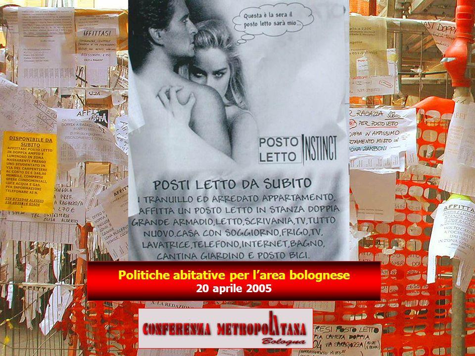 Politiche abitative per larea bolognese 20 aprile 2005