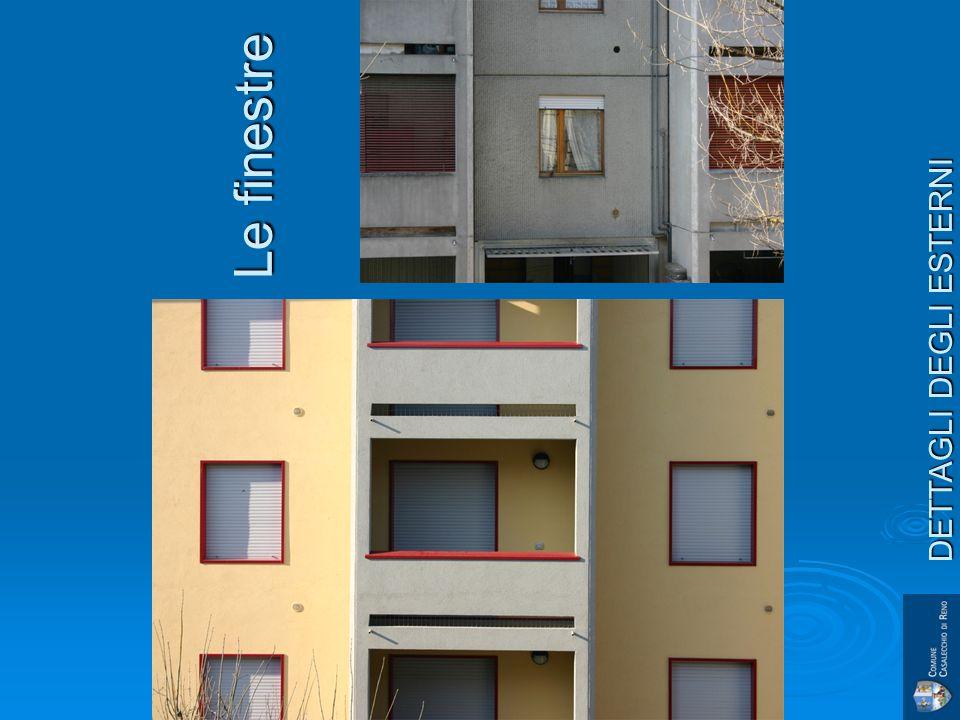 Le finestre DETTAGLI DEGLI ESTERNI