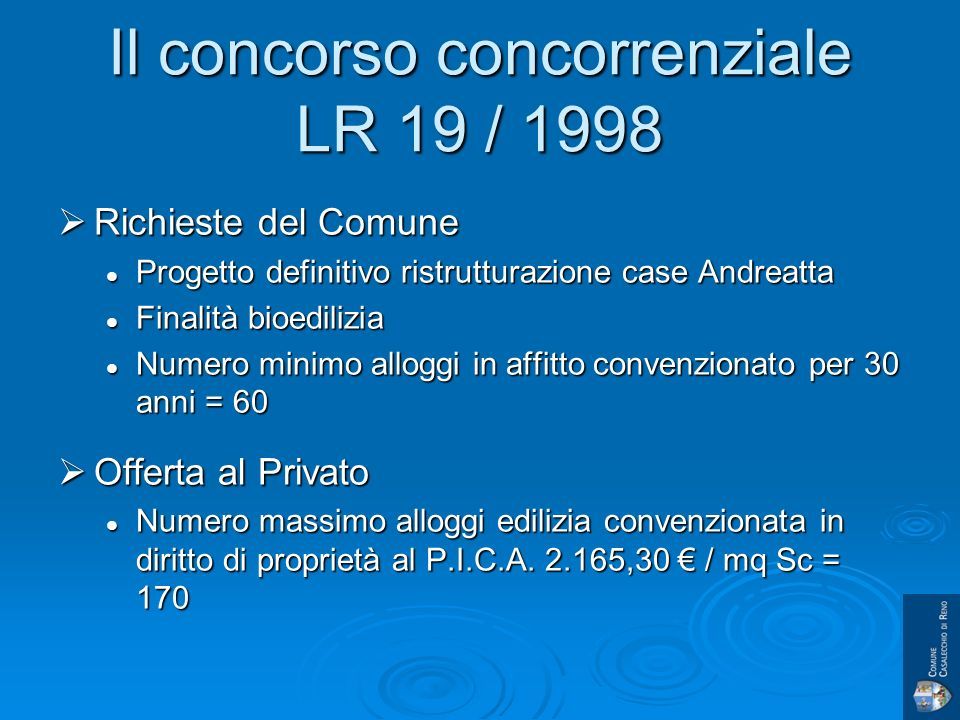 Esiti del concorso Vincitore Impresa B&B 115 alloggi Vincitore Impresa B&B 115 alloggi II classificato 82 alloggi II classificato 82 alloggi III classificato 65 alloggi III classificato 65 alloggi IV classificato 61 alloggi IV classificato 61 alloggi Base dasta al rialzo 60 alloggi
