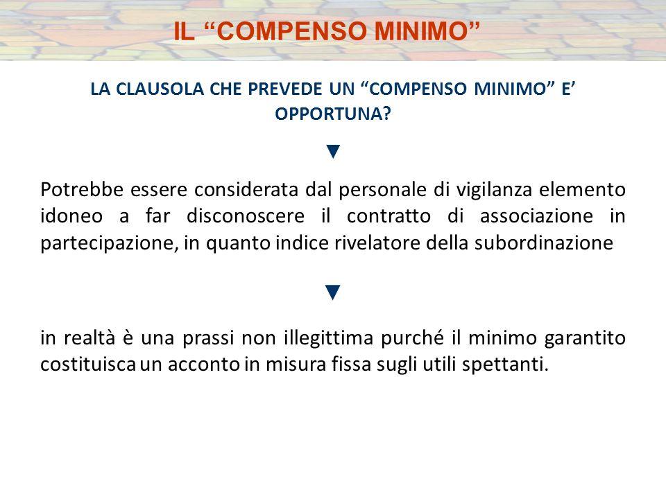LA CLAUSOLA CHE PREVEDE UN COMPENSO MINIMO E OPPORTUNA.