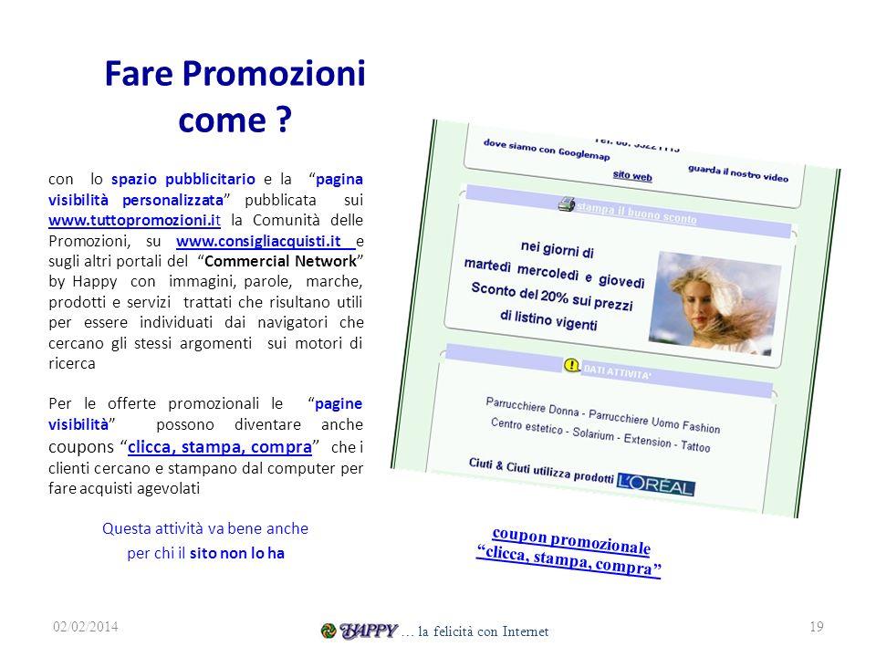 Fare Promozioni come ? con lo spazio pubblicitario e la pagina visibilità personalizzata pubblicata sui www.tuttopromozioni.it la Comunità delle Promo