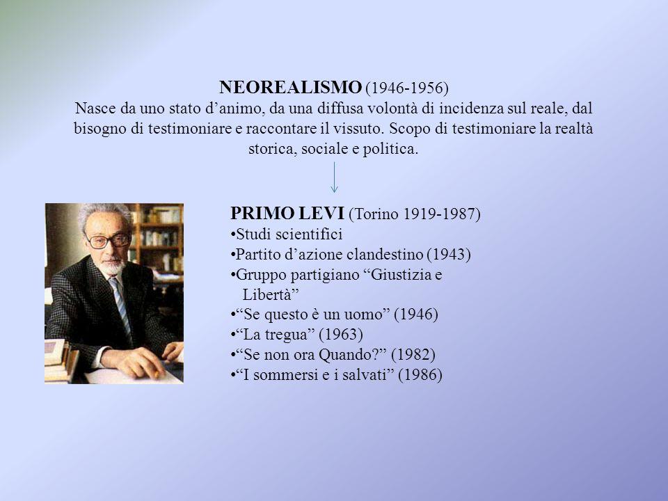 NEOREALISMO (1946-1956) Nasce da uno stato danimo, da una diffusa volontà di incidenza sul reale, dal bisogno di testimoniare e raccontare il vissuto.