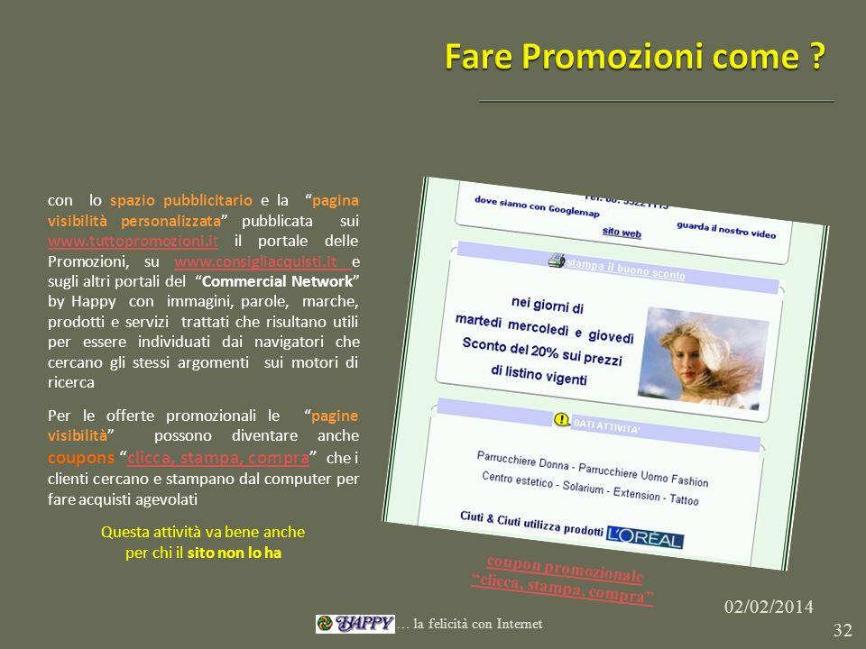 con lo spazio pubblicitario e la pagina visibilità personalizzata pubblicata sui www.tuttopromozioni.it il portale delle Promozioni, su www.consigliac