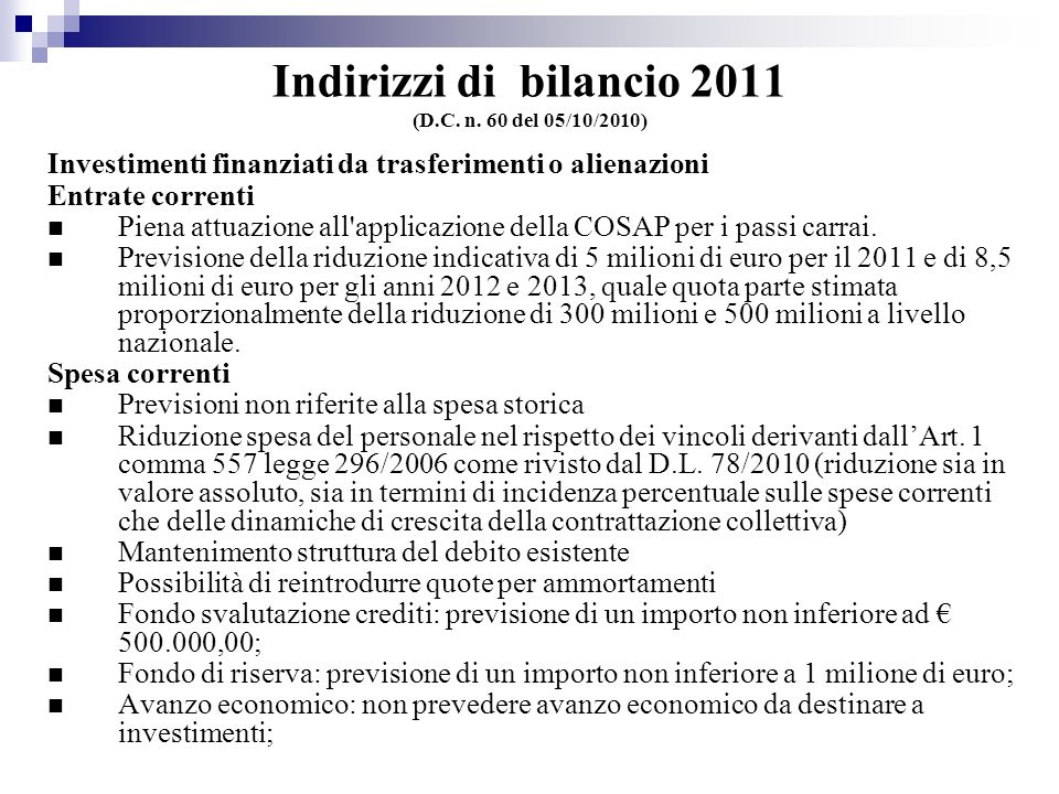 Indirizzi di bilancio 2011 (D.C. n.