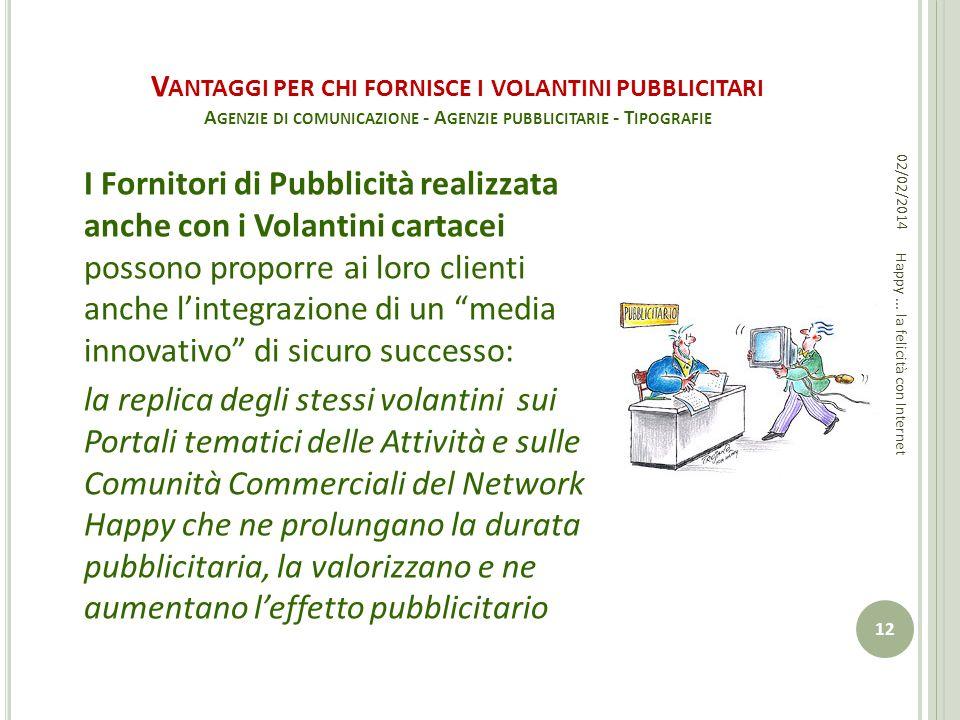 V ANTAGGI PER CHI FORNISCE I VOLANTINI PUBBLICITARI A GENZIE DI COMUNICAZIONE - A GENZIE PUBBLICITARIE - T IPOGRAFIE I Fornitori di Pubblicità realizz