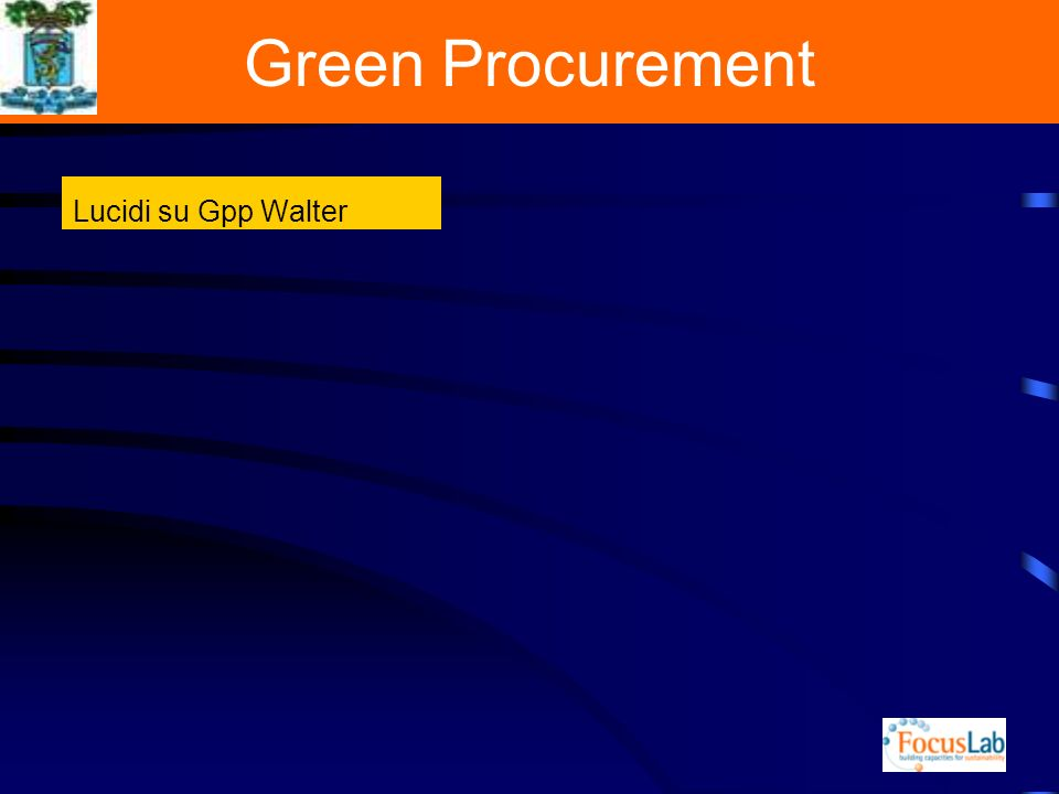 Green Procurement Lucidi su Gpp Walter