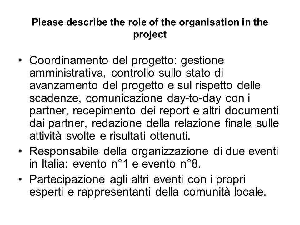 Piano delle attività SE: Organizzazione dell evento n°2 che si terrà in Spagna e partecipazione agli altri eventi con propri esperti e rappresentanti della comunità locale.