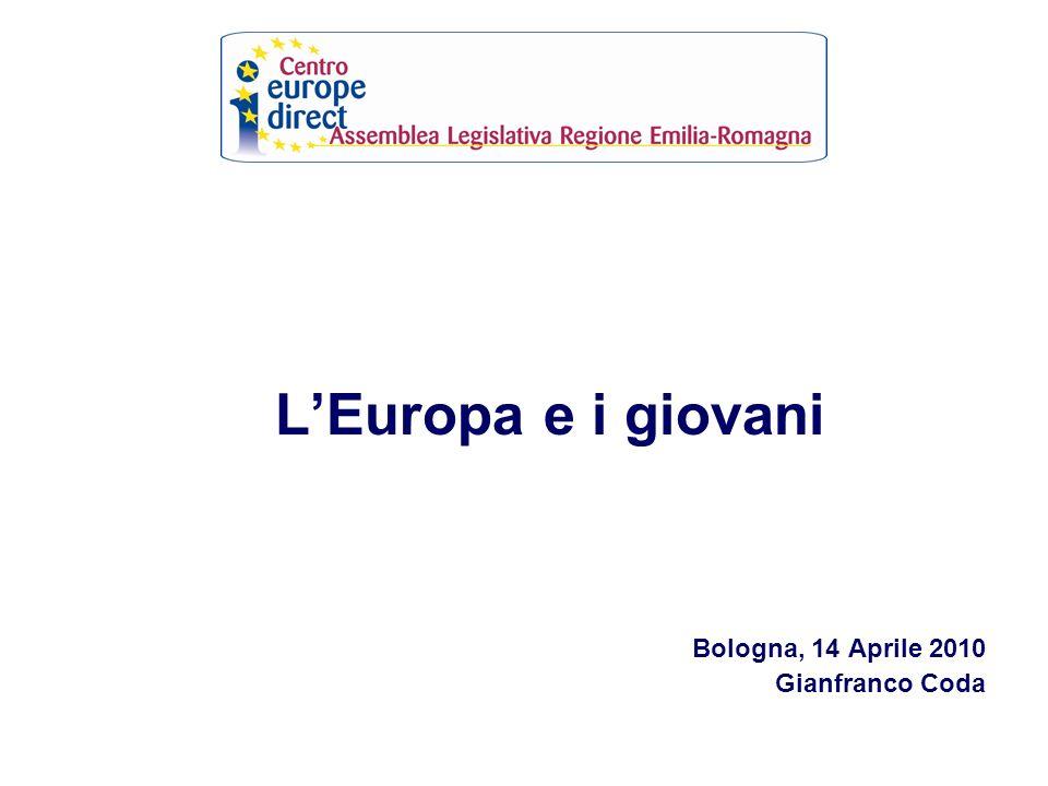 LEuropa e i giovani Bologna, 14 Aprile 2010 Gianfranco Coda