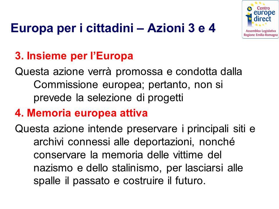 Europa per i cittadini – Azioni 3 e 4 3.