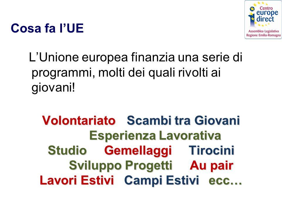Cosa fa lUE LUnione europea finanzia una serie di programmi, molti dei quali rivolti ai giovani.