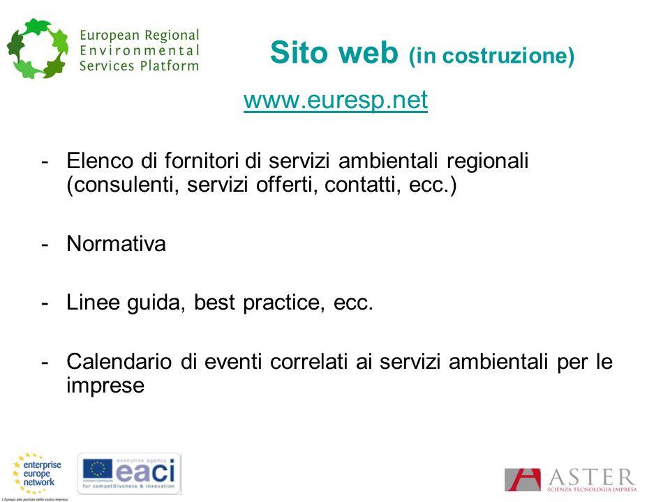 Sito web (in costruzione) www.euresp.net -Elenco di fornitori di servizi ambientali regionali (consulenti, servizi offerti, contatti, ecc.) -Normativa -Linee guida, best practice, ecc.