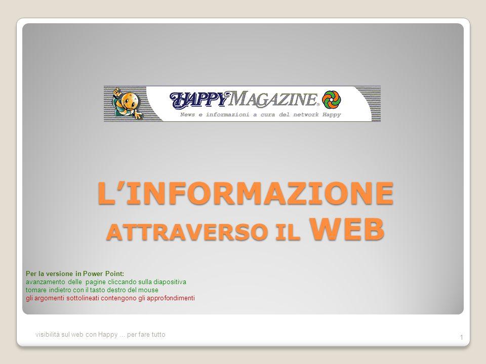 LINFORMAZIONE ATTRAVERSO IL WEB visibilità sul web con Happy...