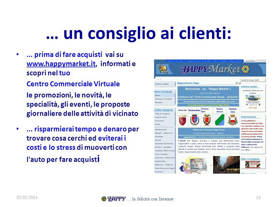 … un consiglio ai clienti:...