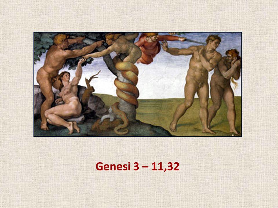 hablaremos de Genesi 3 – 11,32