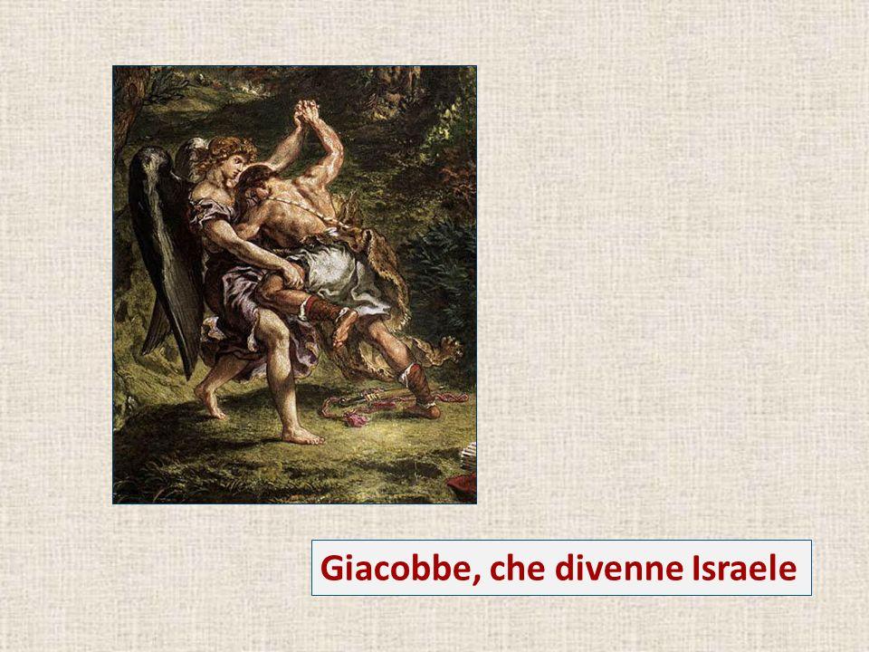 Giacobbe, che divenne Israele