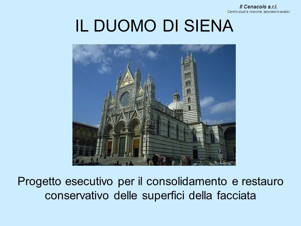 IL DUOMO DI SIENA Progetto esecutivo per il consolidamento e restauro conservativo delle superfici della facciata Il Cenacolo s.r.l.