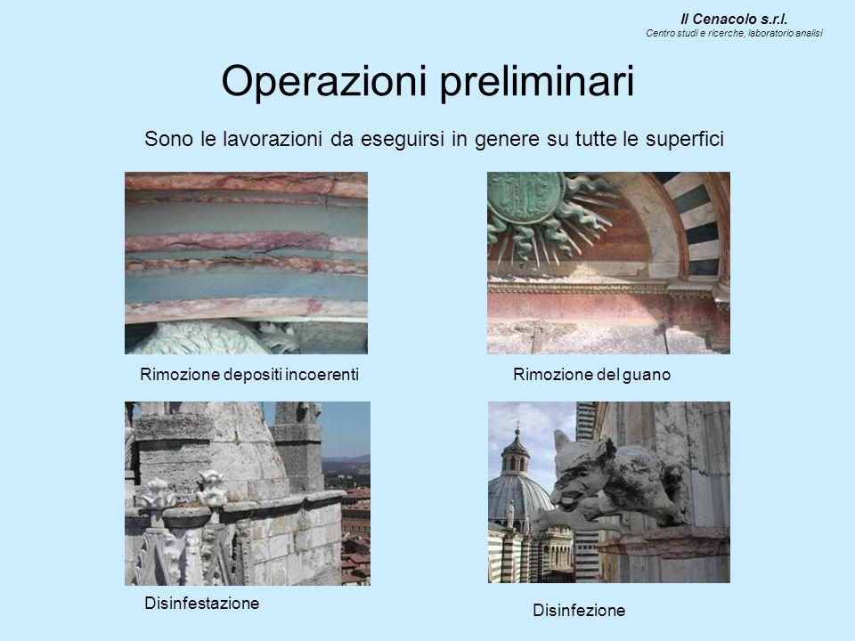 Operazioni preliminari Sono le lavorazioni da eseguirsi in genere su tutte le superfici Il Cenacolo s.r.l. Centro studi e ricerche, laboratorio analis