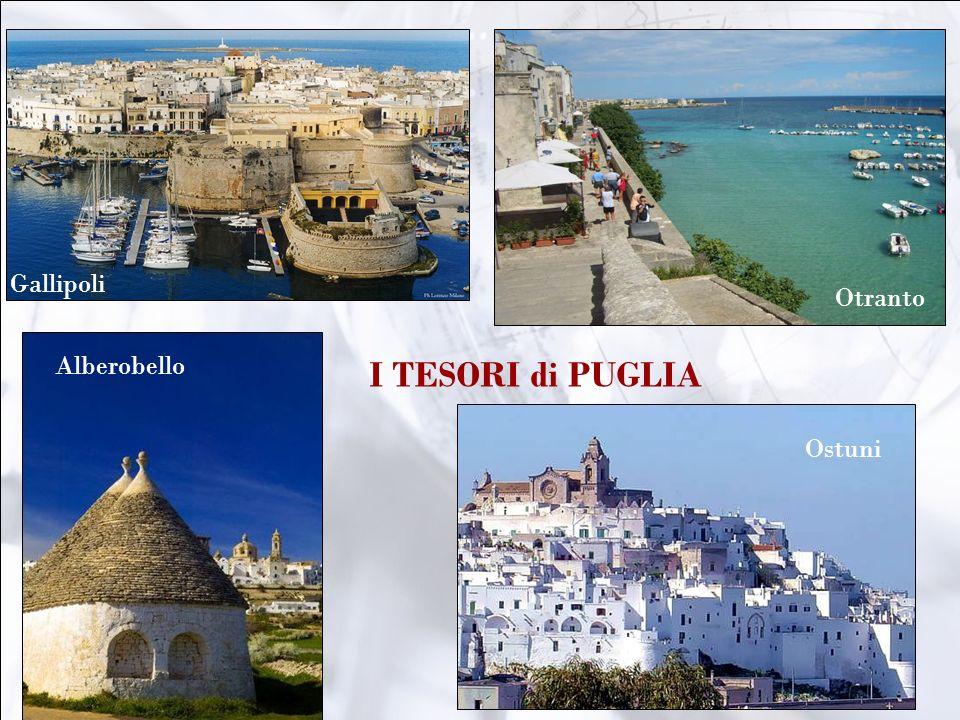 Alberobello Ostuni Otranto Gallipoli I TESORI di PUGLIA