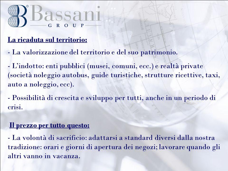 Brindisi: un potenziale enorme - In passato il gateway verso lOriente; oggi il gateway verso il Salento e verso tutta la Puglia.