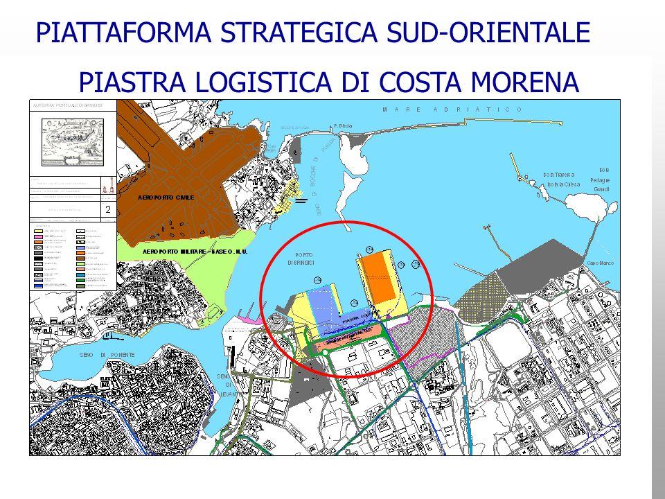 PIATTAFORMA STRATEGICA SUD-ORIENTALE PIASTRA LOGISTICA DI COSTA MORENA