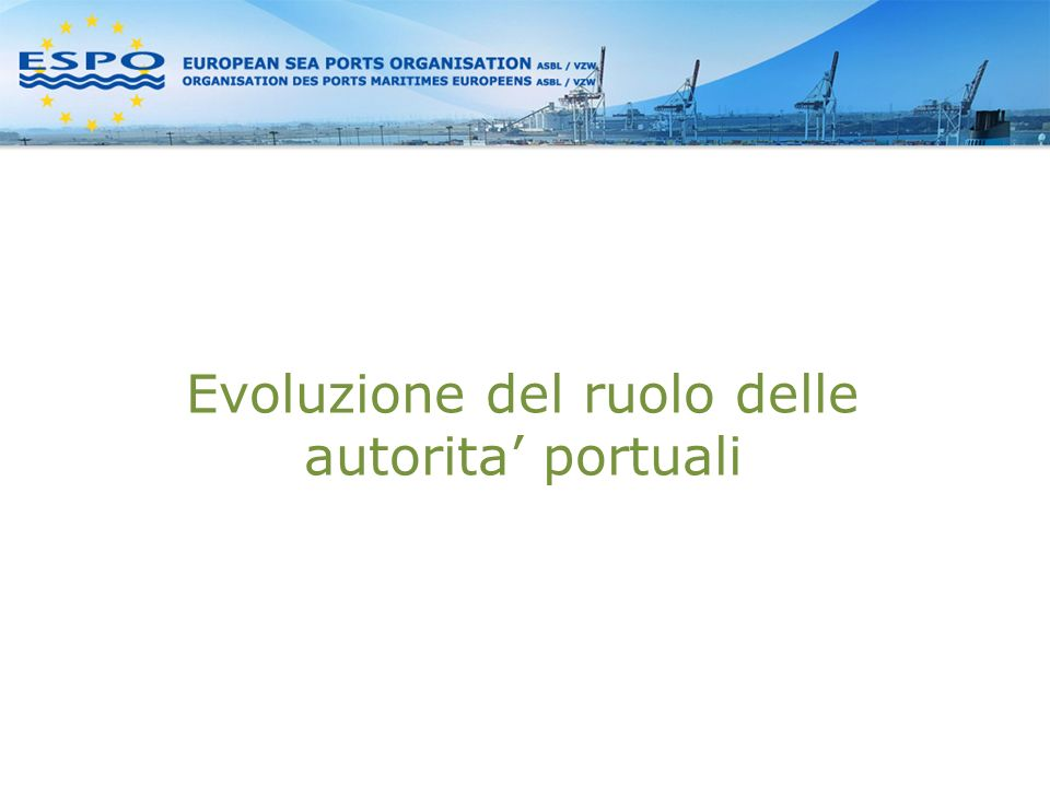 Evoluzione del ruolo delle autorita portuali
