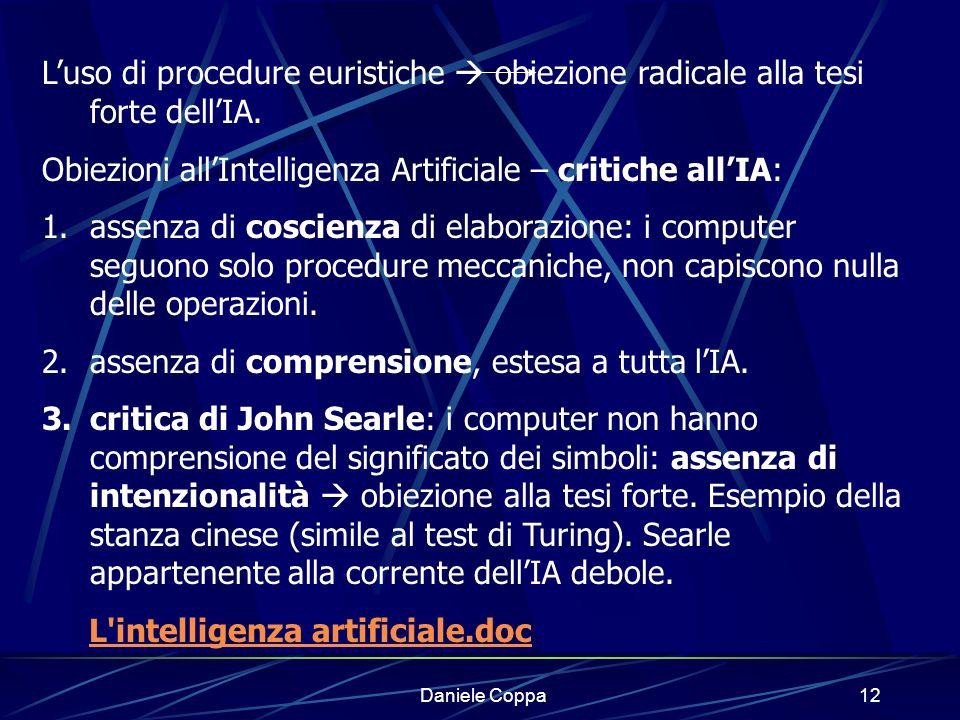 Daniele Coppa11 Esiste analogia tra computer e mente umana, anche se la distanza non è breve.