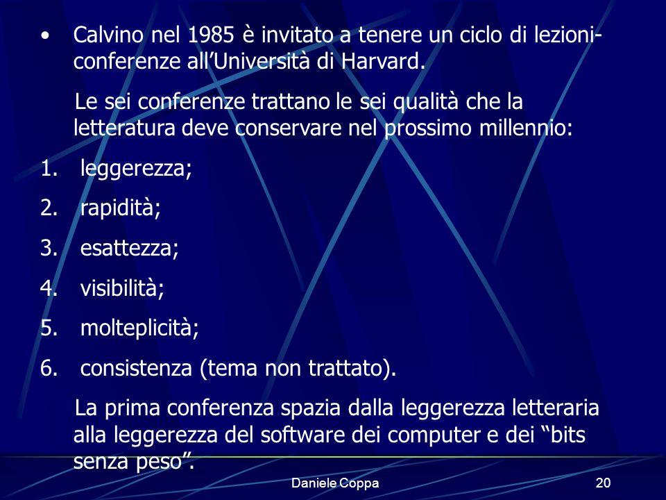Daniele Coppa19 Grandi letterati e pensatori hanno avvertito la portata della rivoluzione digitale già negli anni Settanta – Ottanta.