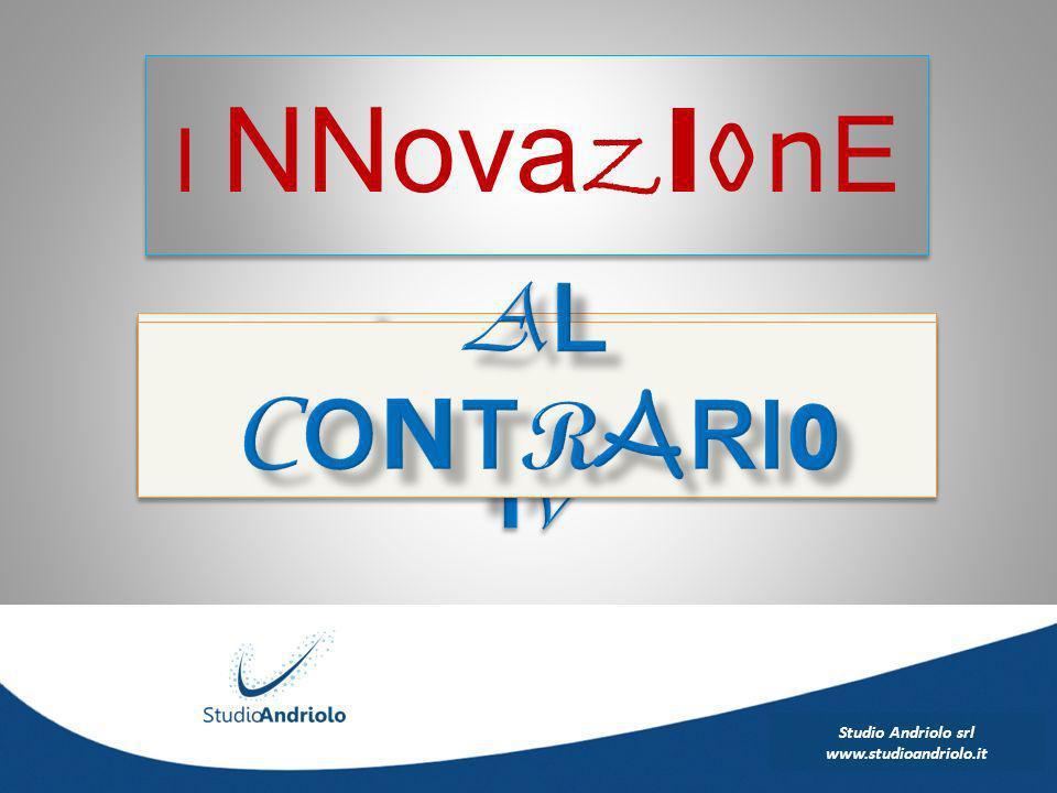 Studio Andriolo srl www.studioandriolo.it I NNova Z I O n E