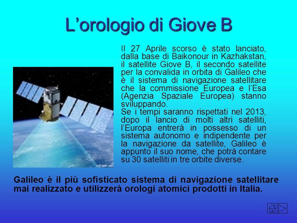 Lorologio di Giove B Il 27 Aprile scorso è stato lanciato, dalla base di Baikonour in Kazhakstan, il satellite Giove B, il secondo satellite per la co