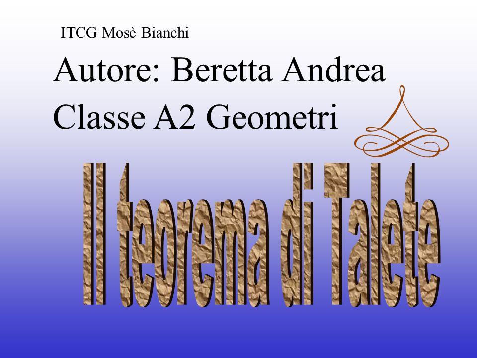 Autore: Beretta Andrea Classe A2 Geometri ITCG Mosè Bianchi