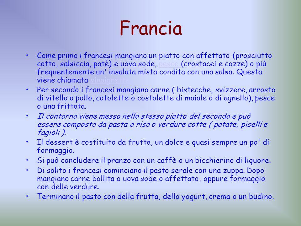 Francia Come primo i francesi mangiano un piatto con affettato (prosciutto cotto, salsiccia, patè) e uova sode, pesce (crostacei e cozze) o più freque