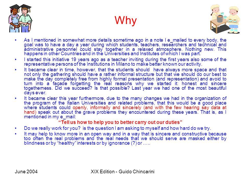 June 2004XIX Edition - Guido Chincarini Where do we go from here.
