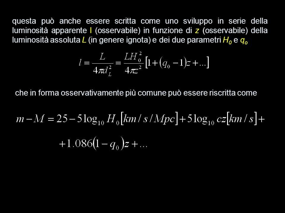 questa può anche essere scritta come uno sviluppo in serie della luminosità apparente l (osservabile) in funzione di z (osservabile) della luminosità