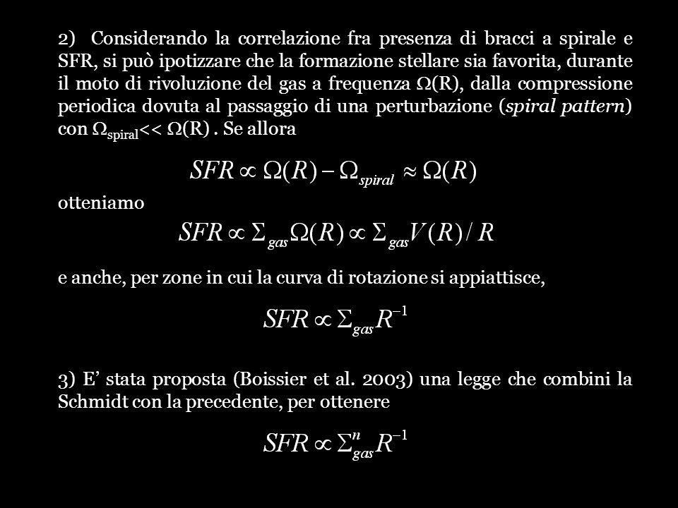 2) Considerando la correlazione fra presenza di bracci a spirale e SFR, si può ipotizzare che la formazione stellare sia favorita, durante il moto di