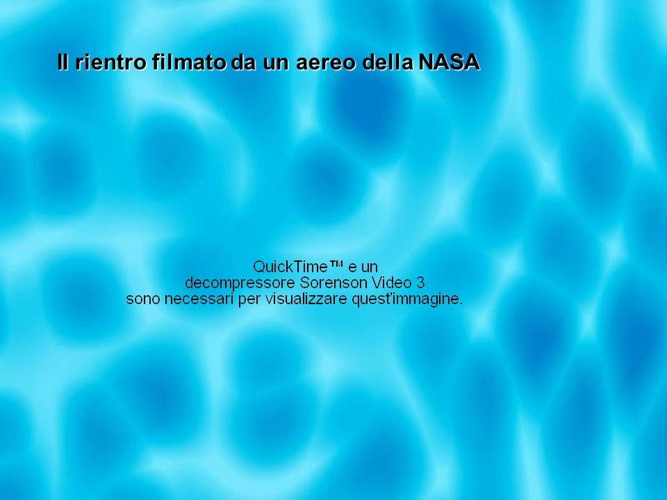 Il rientro filmato da un aereo della NASA