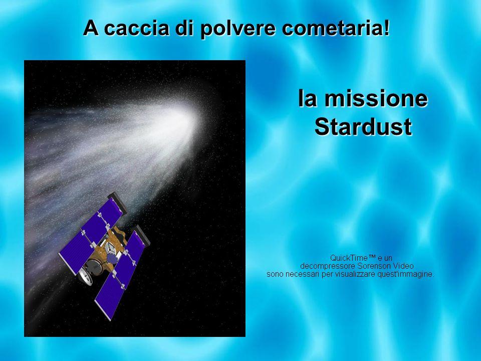 A caccia di polvere cometaria! la missione Stardust