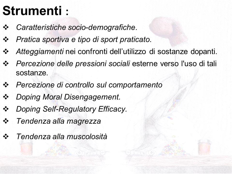 Caratteristiche socio-demografiche. Pratica sportiva e tipo di sport praticato. Atteggiamenti nei confronti dellutilizzo di sostanze dopanti. Percezio