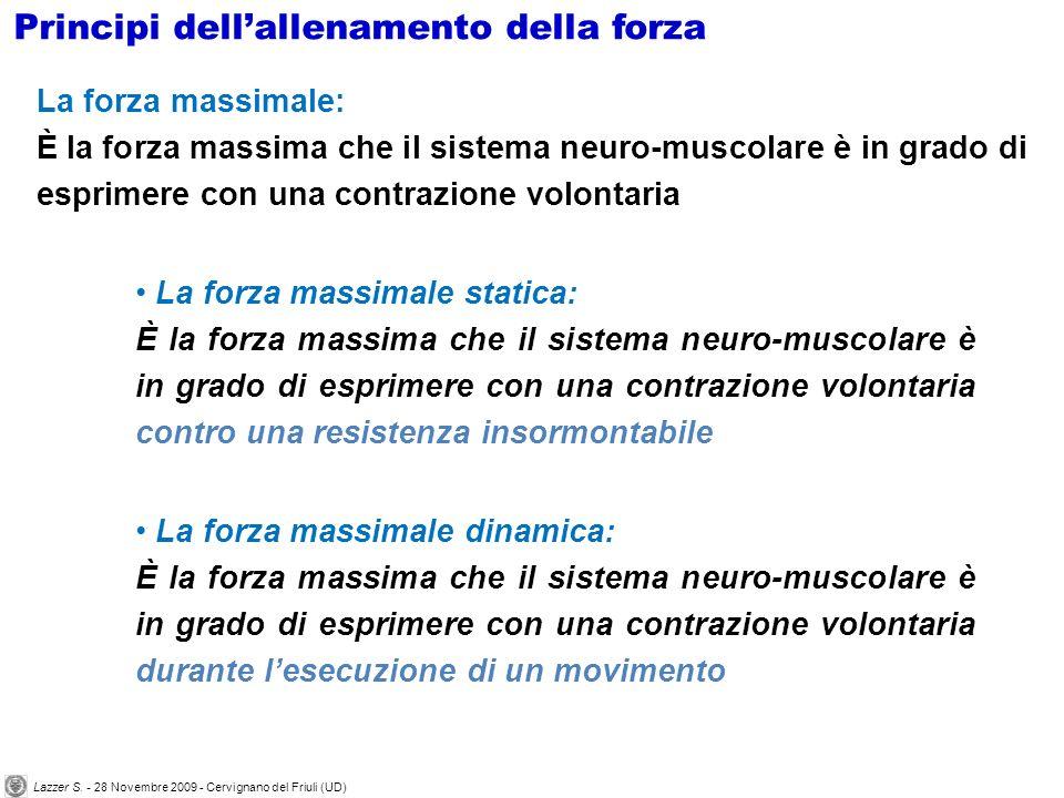 La forza massimale: È la forza massima che il sistema neuro-muscolare è in grado di esprimere con una contrazione volontaria La forza massimale static